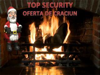 TOP SECURITY OFERTA DE CRACIUN