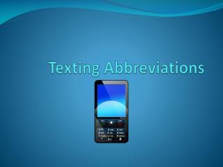 Texting Abbreviations