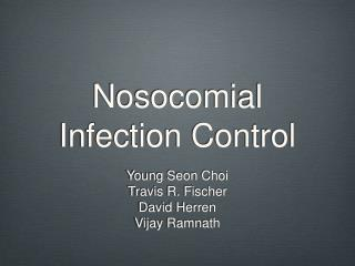 Nosocomial Infection Control