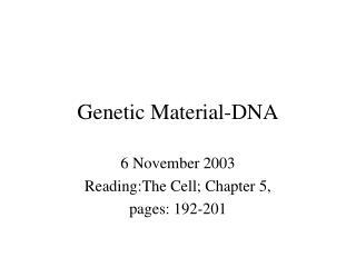 Genetic Material-DNA