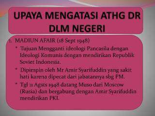 UPAYA MENGATASI ATHG DR DLM NEGERI