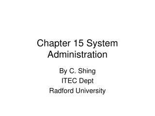 Chapter 15 System Administration