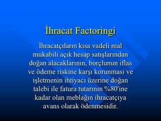 İhracat Factoringi
