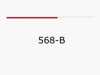 568- B