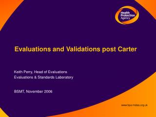 Evaluations and Validations post Carter