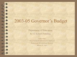 2003-05 Governor's Budget