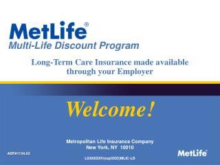 Metropolitan Life Insurance Company New York, NY  10010  L0306D3IVexp0505MLIC-LD