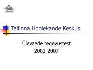 Tallinna Hoolekande Keskus
