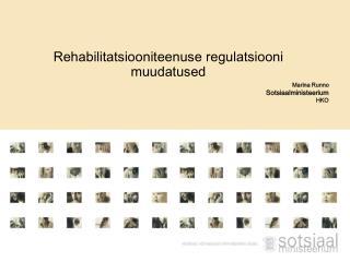 Rehabilitatsiooniteenuse regulatsiooni muudatused