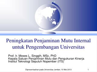 Peningkatan Penjaminan Mutu  Internal  untuk Pengembangan Universitas