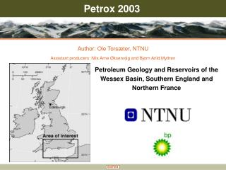 Petroleum Geology and Reservoirs of the Wessex Basin, Southern England and Northern France
