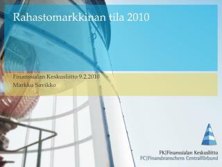 Rahastomarkkinan tila 2010