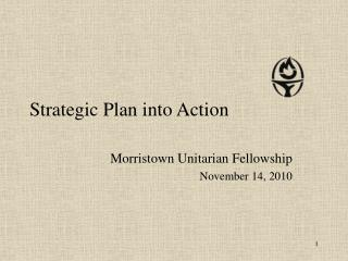 Strategic Plan into Action