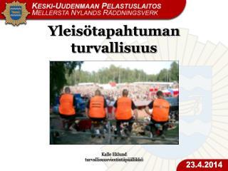 Kalle Eklund turvallisuusviestintäpäällikkö