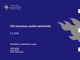 UPJ-koulutus uusille esimiehille