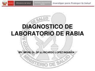 DIAGNOSTICO DE LABORATORIO DE RABIA