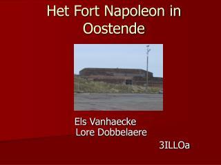 Het Fort Napoleon in Oostende