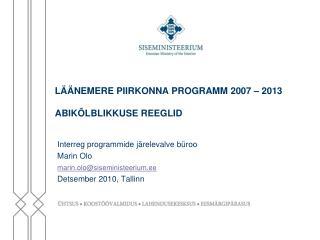 LÄÄNEMERE PIIRKONNA PROGRAMM 2007 – 2013  ABIKÕLBLIKKUSE REEGLID