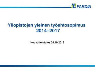 Yliopistojen yleinen työehtosopimus 2014–2017