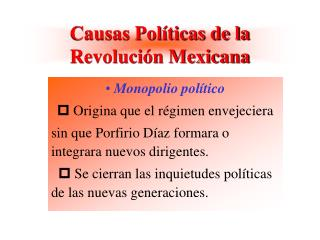 Causas Pol ticas de la Revoluci n Mexicana