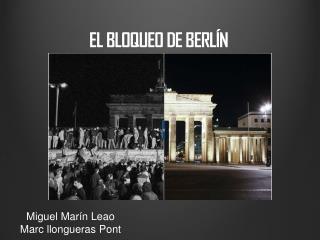 EL BLOQUEO DE BERL�N