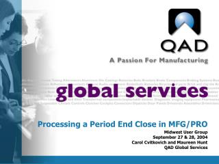 Processing a Period End Close in MFG