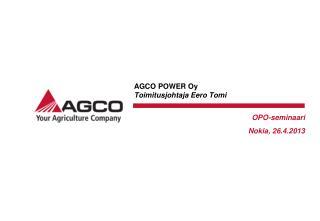AGCO POWER Oy Toimitusjohtaja Eero Tomi
