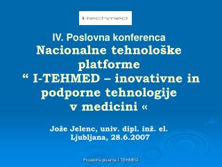 IV. Poslovna konferenca N acionalne tehnološke platforme