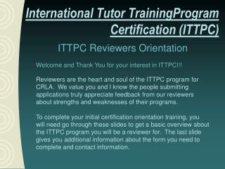 ITTPC  Reviewers Orientation Welcome and Thank You for your interest in  ITTPC !!!