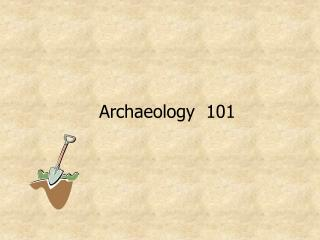 Archaeology  101