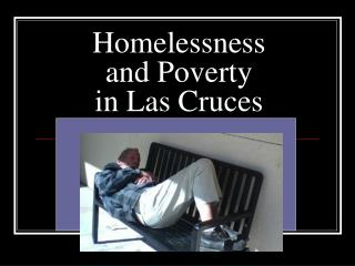 Homelessness and Poverty in Las Cruces
