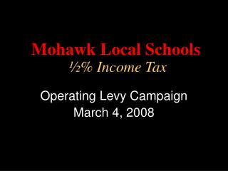 Mohawk Local Schools ½% Income Tax