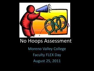 No Hoops Assessment