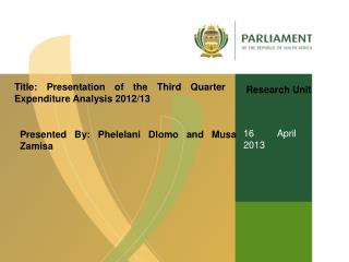 Title: Presentation of the Third Quarter Expenditure Analysis 2012/13