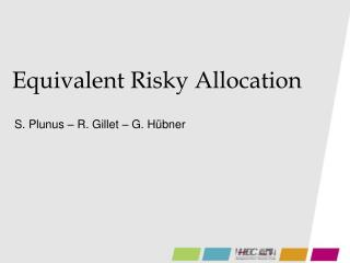 Equivalent Risky Allocation