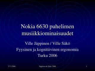 Nokia 6630 puhelimen musiikkiominaisuudet