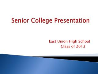 Senior College Presentation