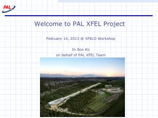 Welcome to PAL XFEL Project