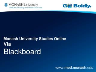 Monash University Studies Online Via Blackboard
