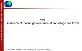 VIH Financement, bonne gouvernance et bon usage des fonds