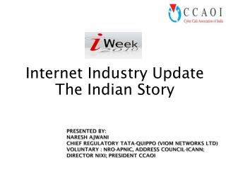 Internet Industry Update The Indian Story