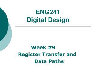 ENG241  Digital Design