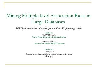 Mining Multiple-level Association Rules in Large Databases