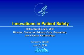 Innovations in Patient Safety