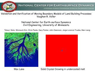 Validation and Verification of Moving Boundary Models of Land Building Processes Vaughan R. Voller