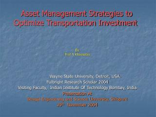 Asset Management Strategies to Optimize Transportation Investment
