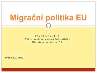 Migrační politika EU