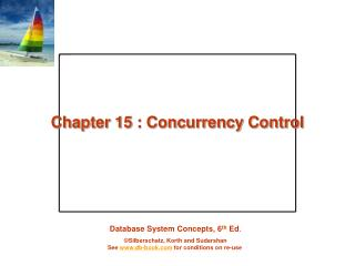 Chapter 15 : Concurrency Control