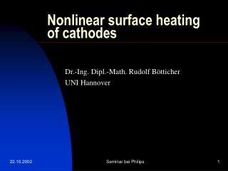 Nonlinear surface heating of cathodes