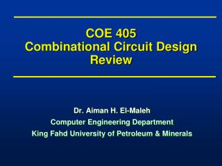 COE 405 Combinational Circuit Design Review